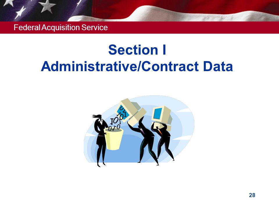 Section I Administrative/Contract Data