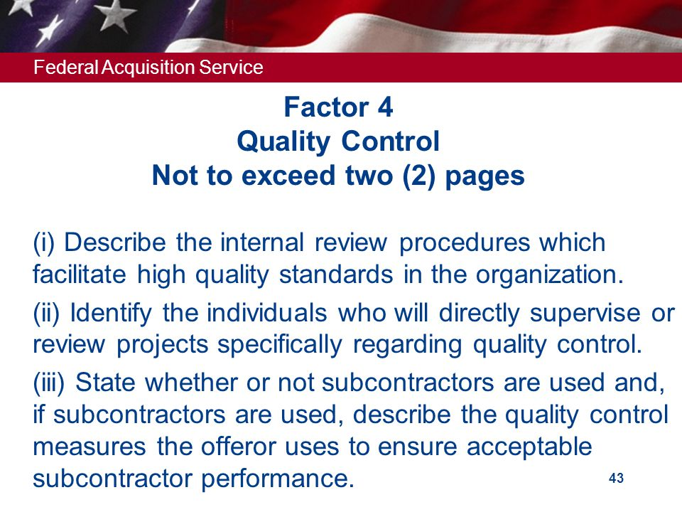 Factor 4 Quality Control Not to exceed two (2) pages