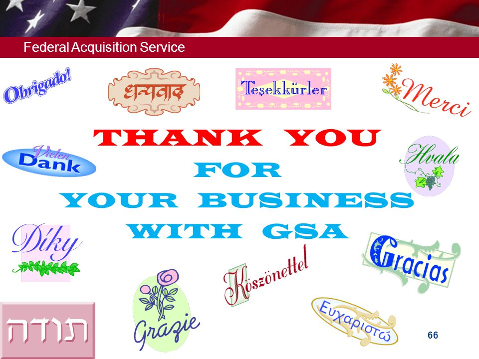 THANK YOU FOR YOUR BUSINESS WITH GSA THANK YOU