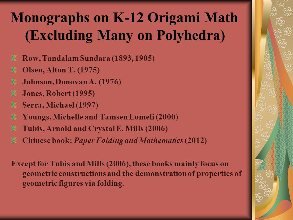 Monographs on K-12 Origami Math (Excluding Many on Polyhedra)