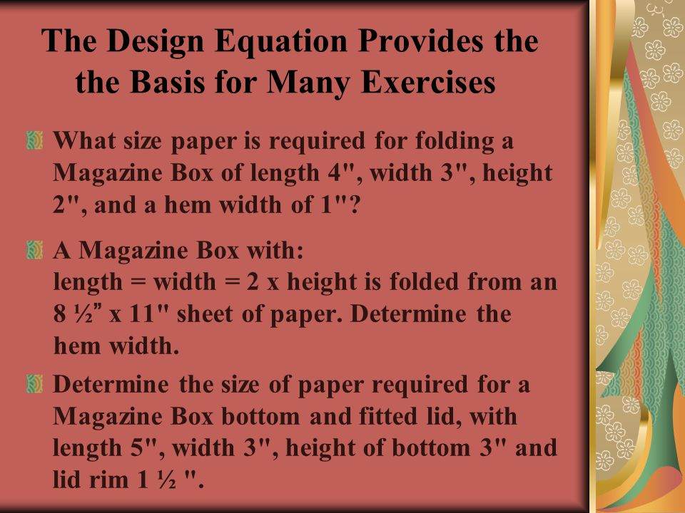 The Design Equation Provides the the Basis for Many Exercises
