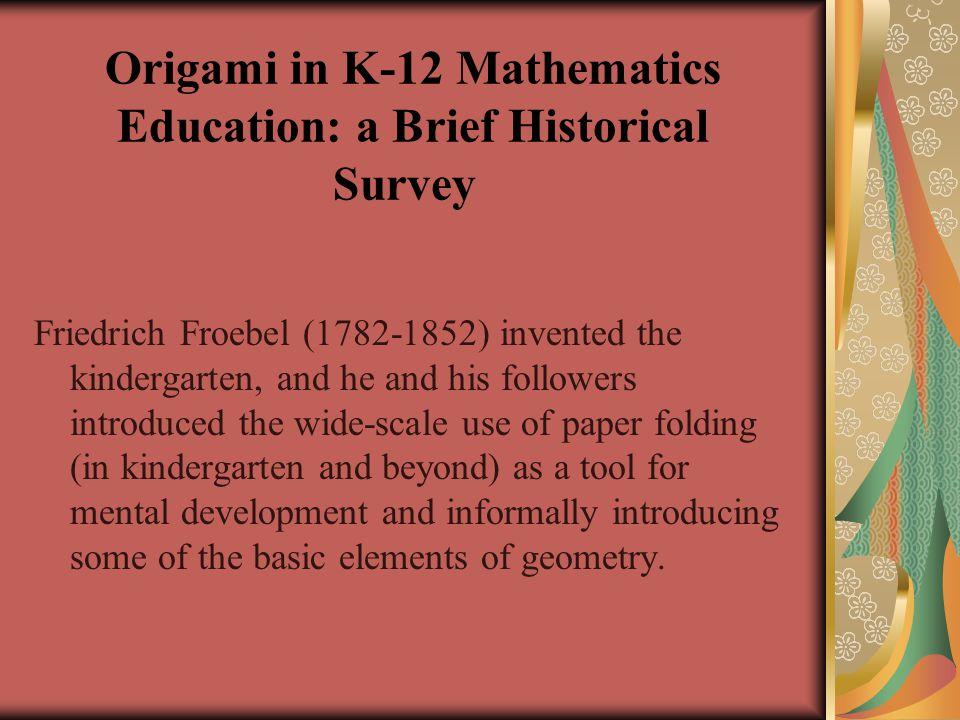 Origami in K-12 Mathematics Education: a Brief Historical Survey
