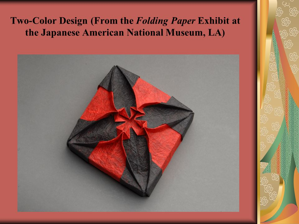Two-Color Design (From the Folding Paper Exhibit at the Japanese American National Museum, LA)