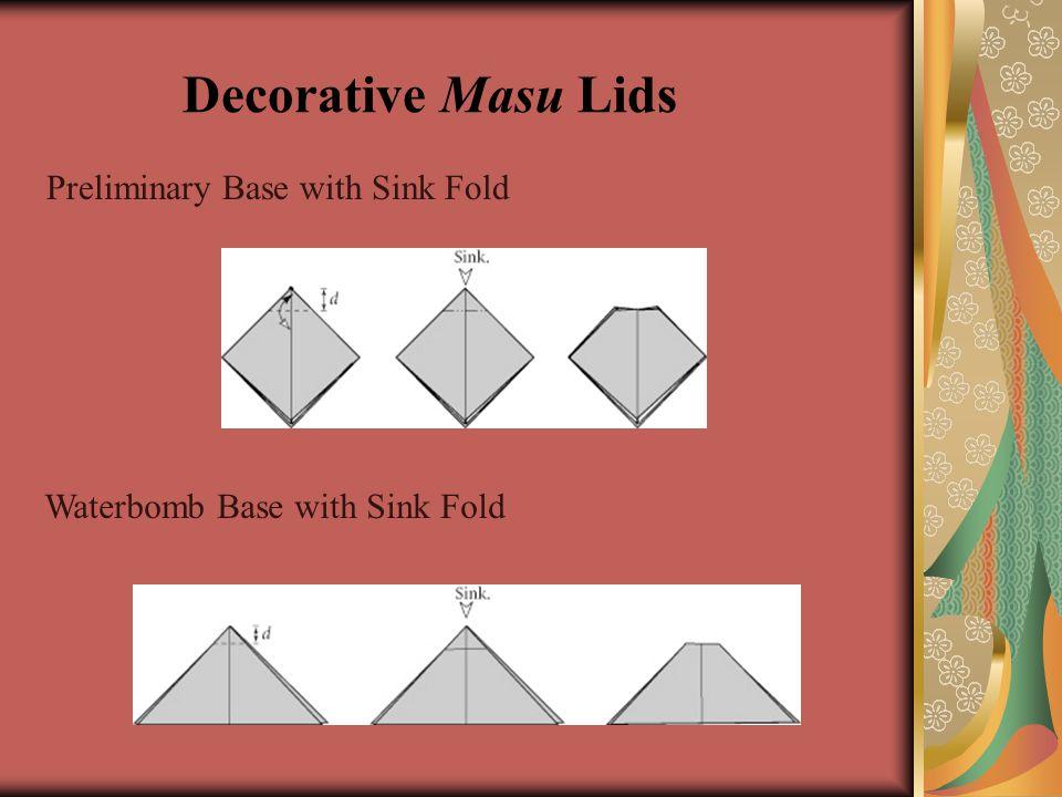 Decorative Masu Lids Preliminary Base with Sink Fold