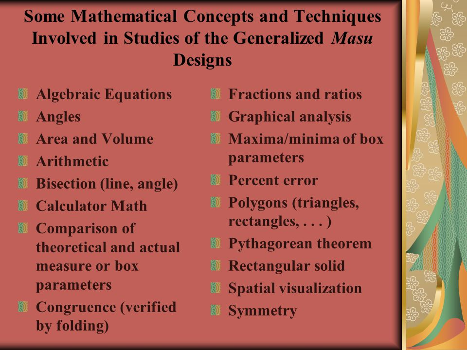Some Mathematical Concepts and Techniques Involved in Studies of the Generalized Masu Designs