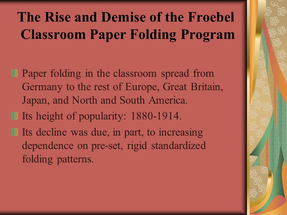 The Rise and Demise of the Froebel Classroom Paper Folding Program