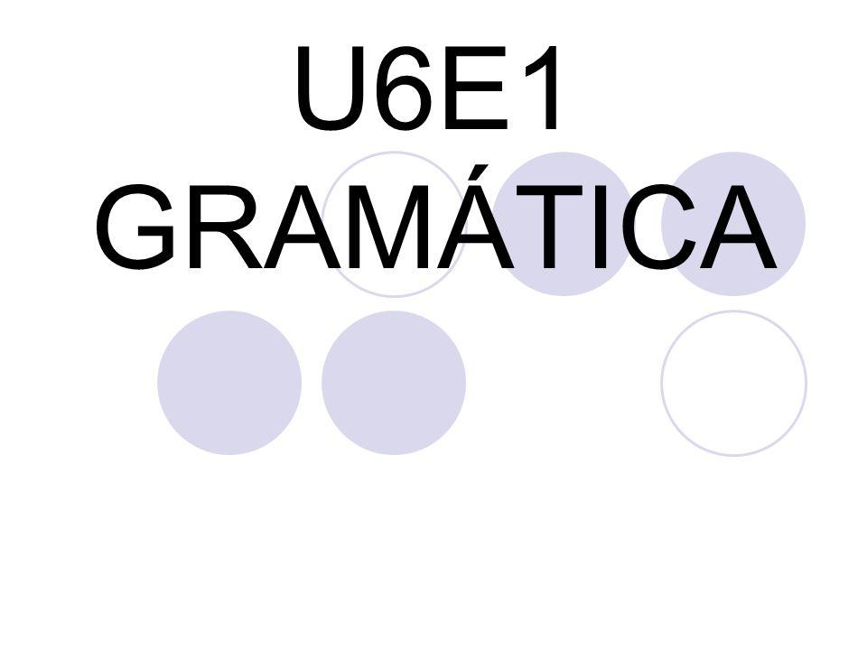 U6E1 GRAMÁTICA