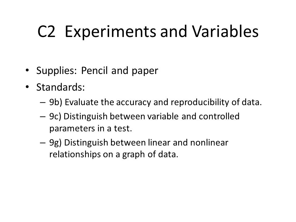 C2 Experiments and Variables