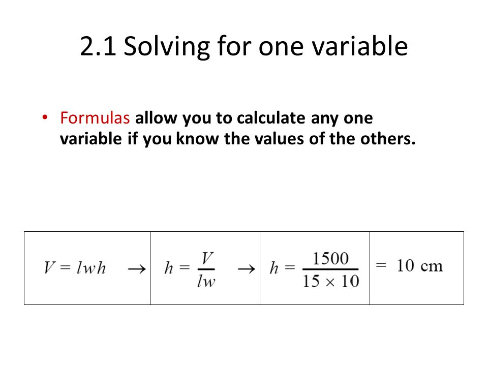 2.1 Solving for one variable