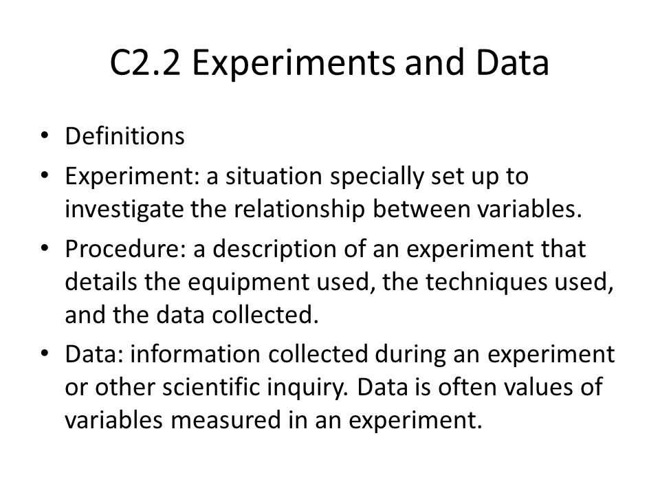 C2.2 Experiments and Data Definitions