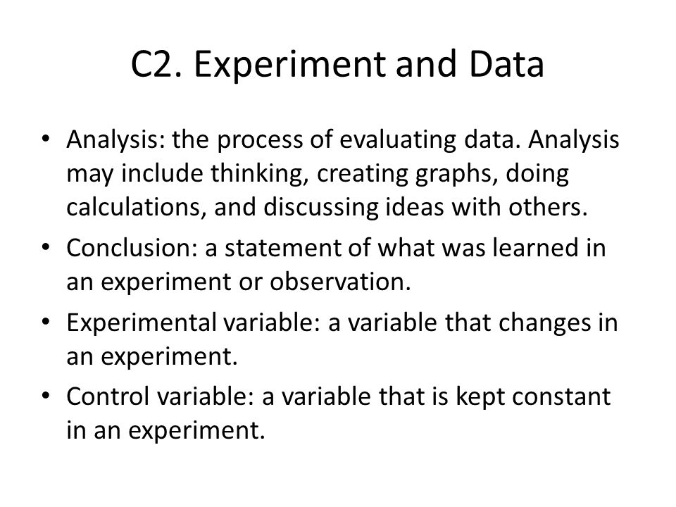 C2. Experiment and Data