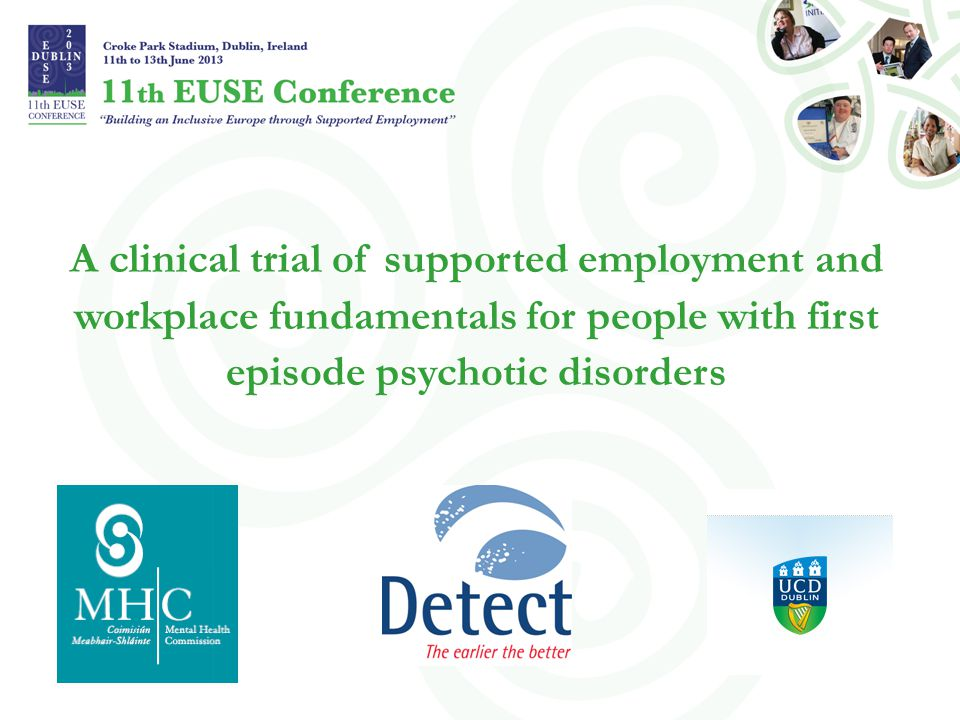 A clinical trial of supported employment and workplace fundamentals for people with first episode psychotic disorders