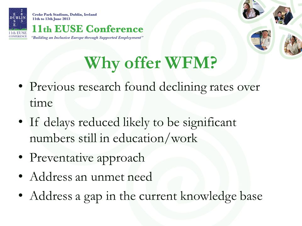 Why offer WFM Previous research found declining rates over time