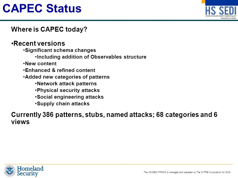 CAPEC Status Where is CAPEC today Recent versions