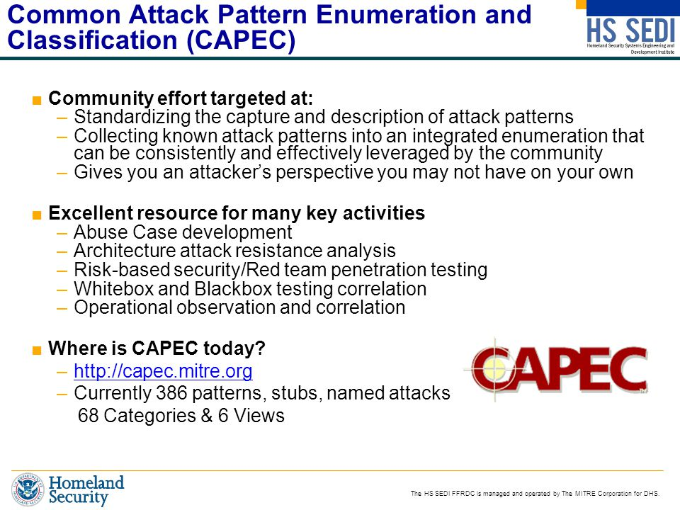 Common Attack Pattern Enumeration and Classification (CAPEC)