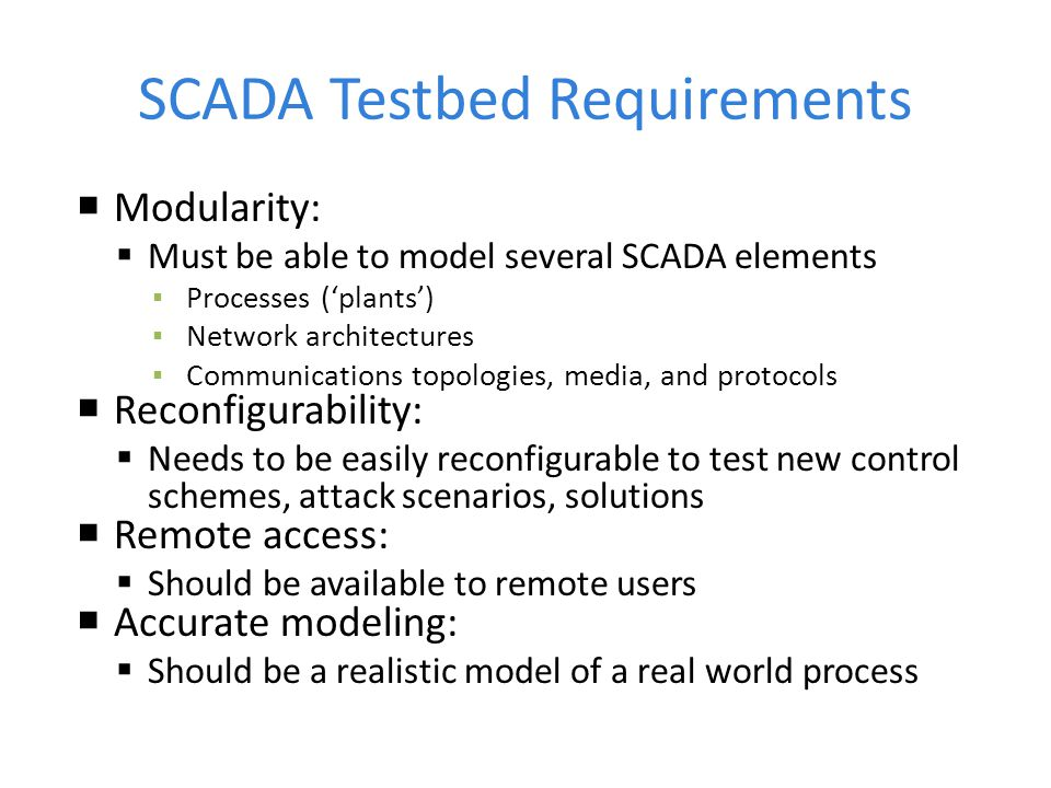 SCADA Testbed Requirements