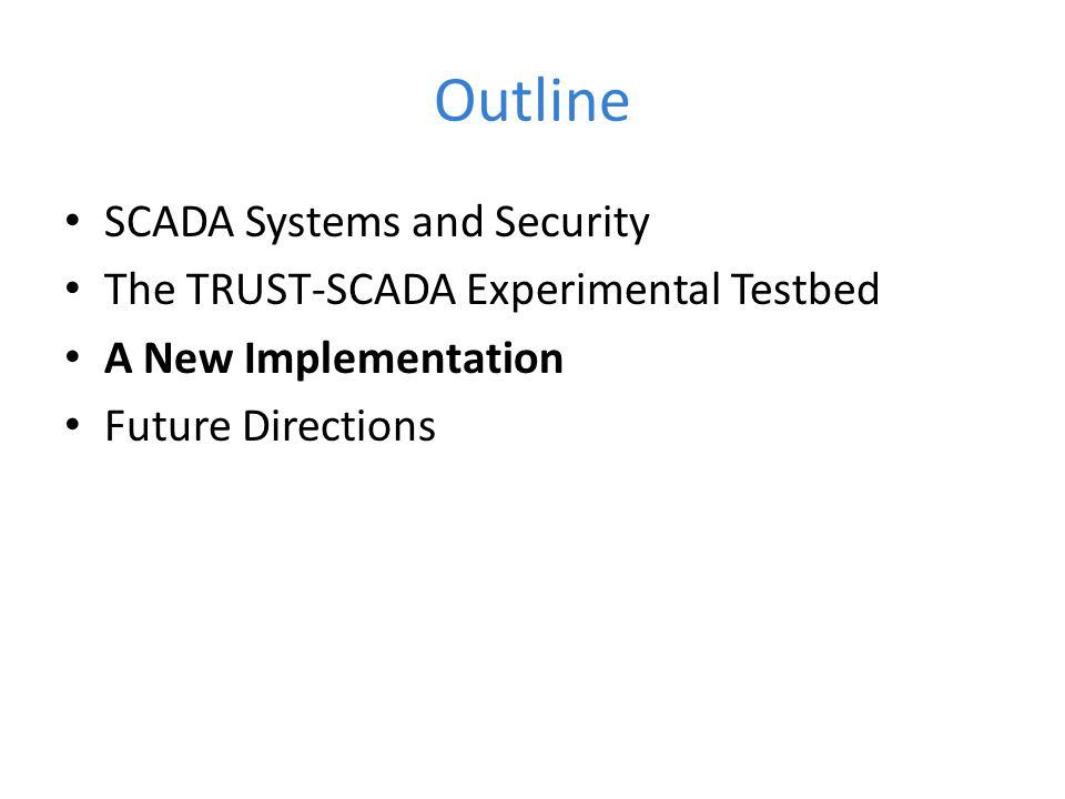 Outline SCADA Systems and Security