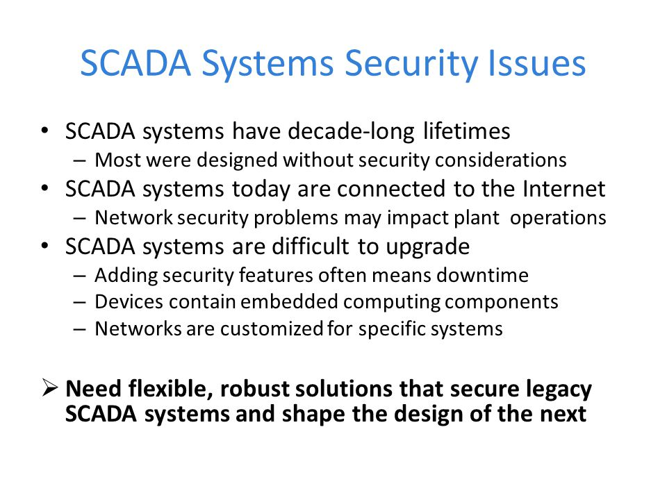 SCADA Systems Security Issues