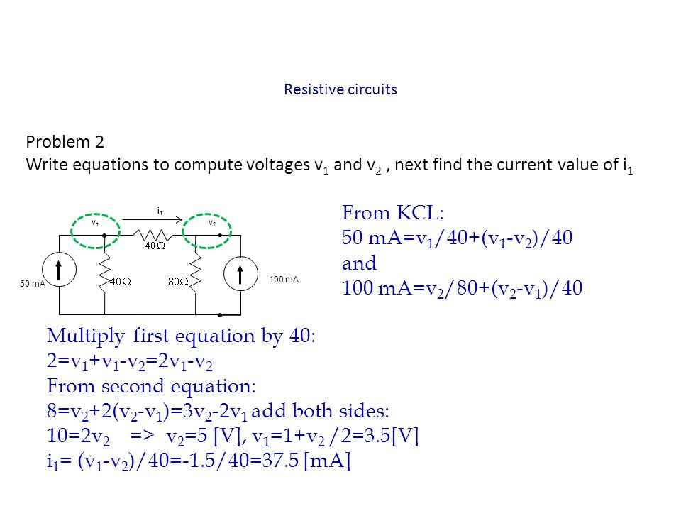 Multiply first equation by 40: 2=v1+v1-v2=2v1-v2 From second equation: