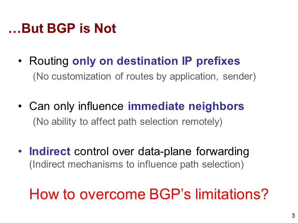 How to overcome BGP's limitations