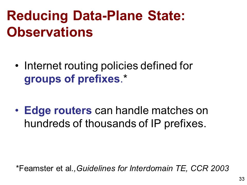 Reducing Data-Plane State: Observations
