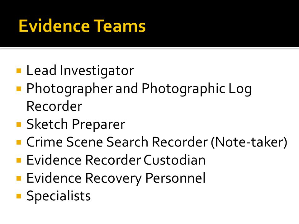 Evidence Teams Lead Investigator