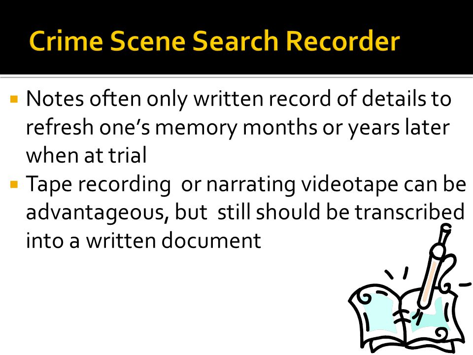 Crime Scene Search Recorder