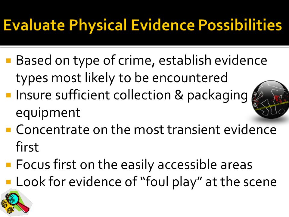 Evaluate Physical Evidence Possibilities