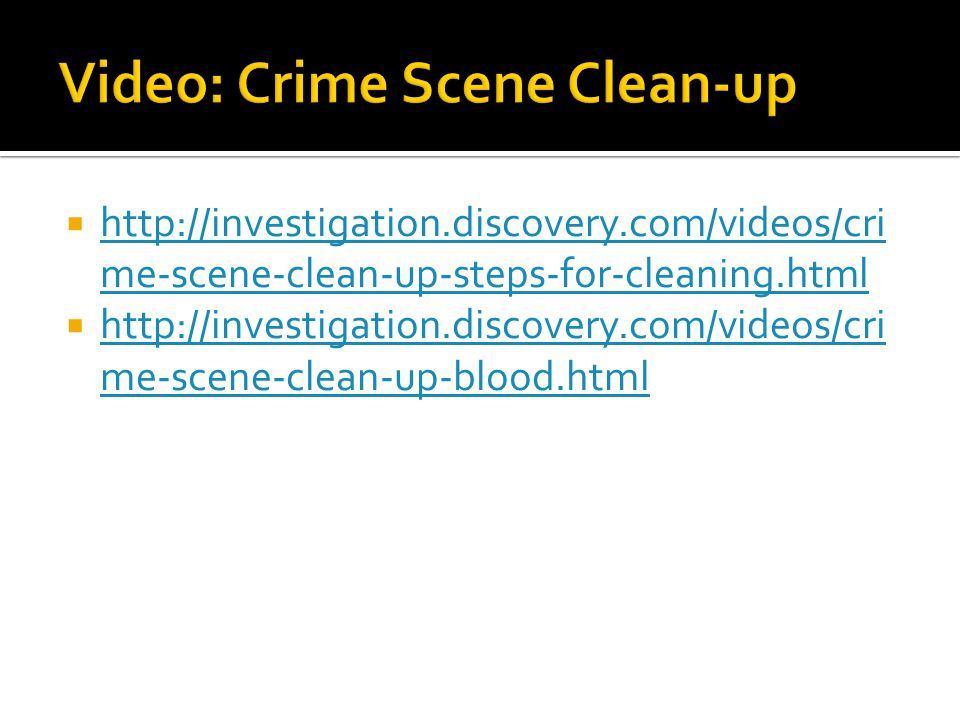 Video: Crime Scene Clean-up