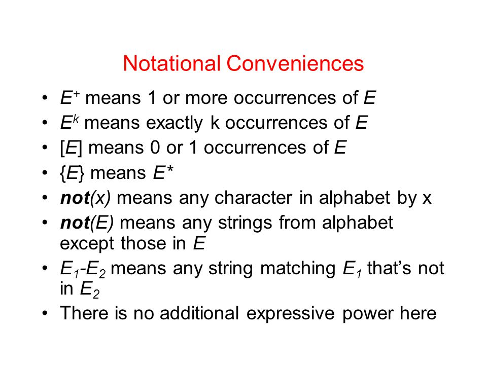 Notational Conveniences