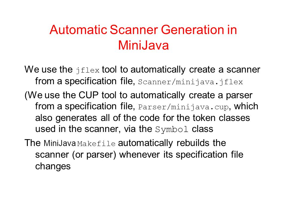 Automatic Scanner Generation in MiniJava