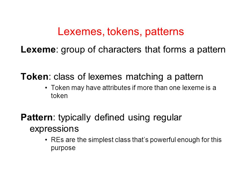 Lexemes, tokens, patterns