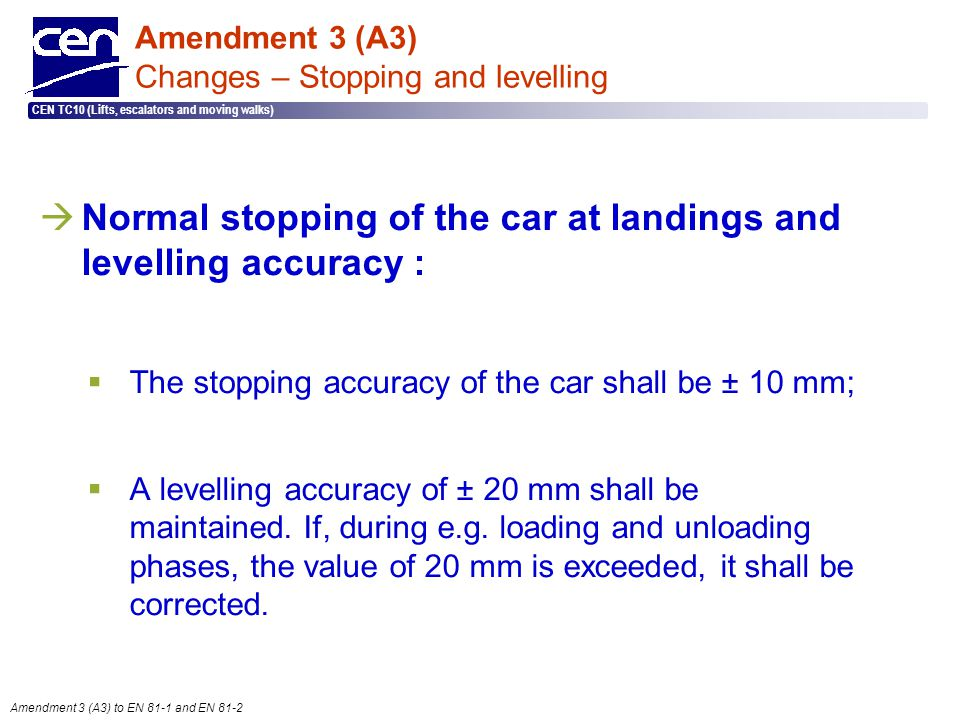 Amendment 3 (A3) Changes – Stopping and levelling