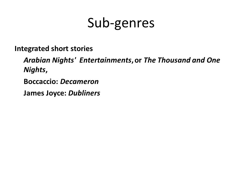 Sub-genres Integrated short stories