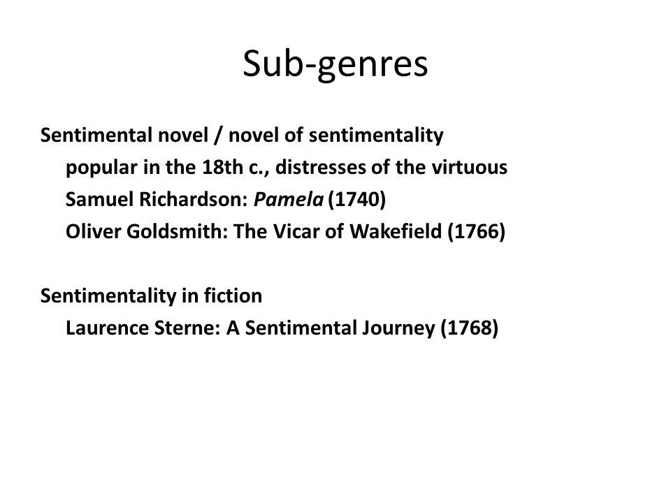 Sub-genres Sentimental novel / novel of sentimentality