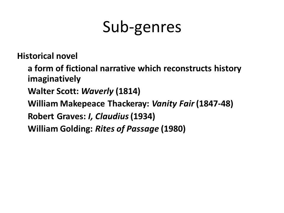 Sub-genres Historical novel