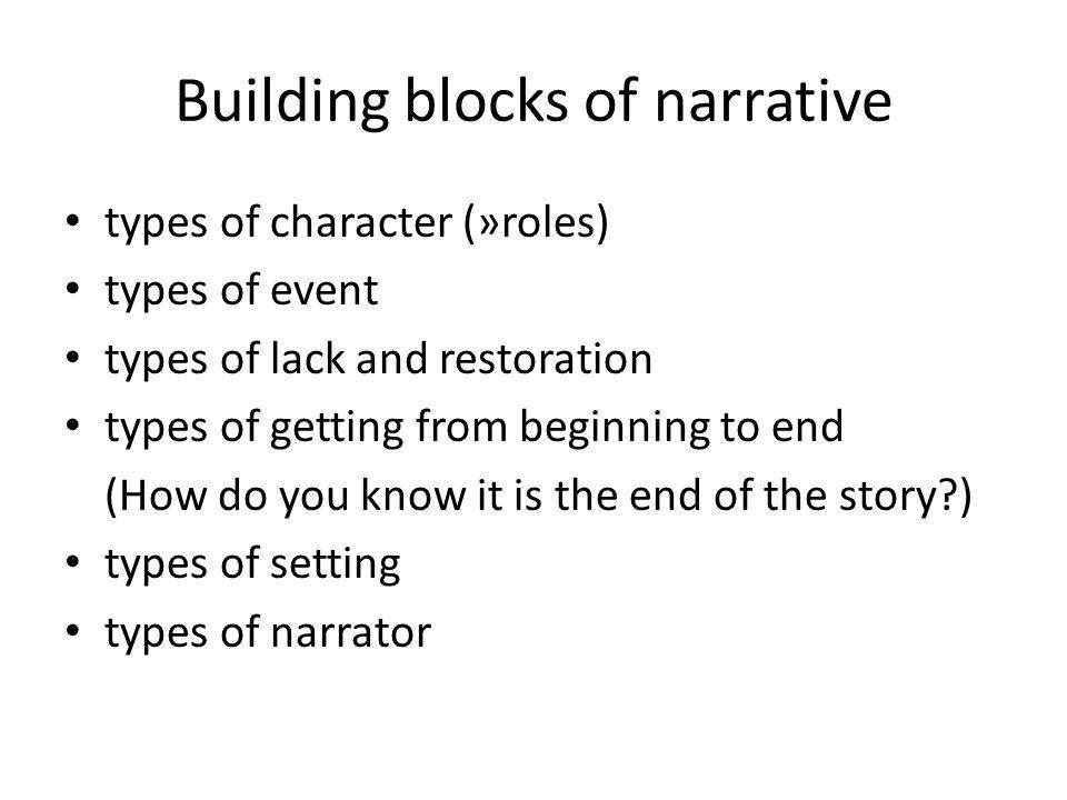 Building blocks of narrative