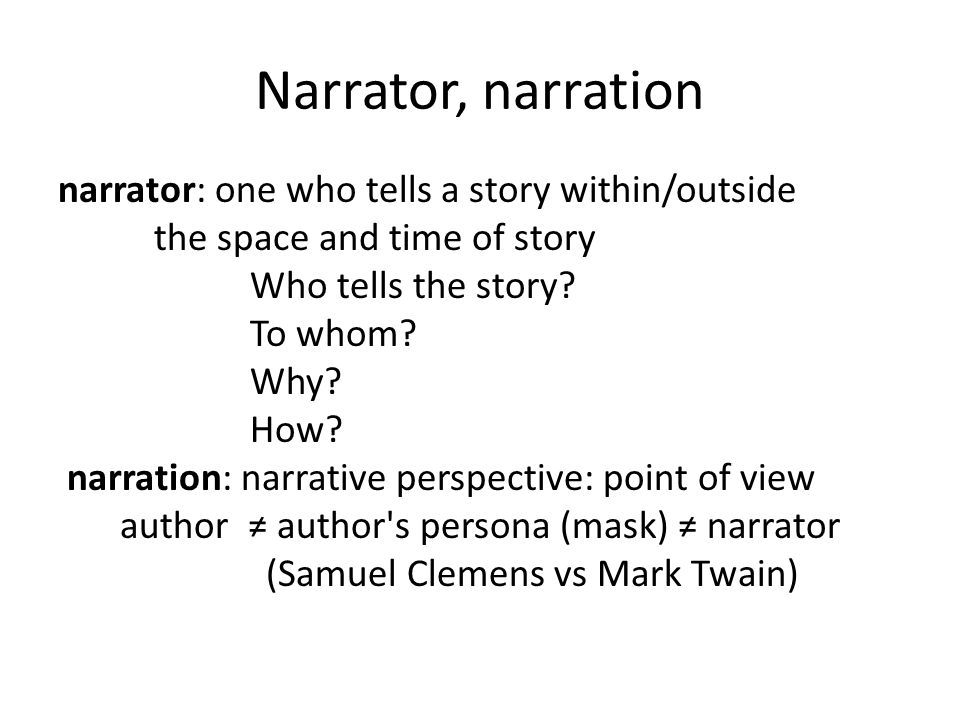 Narrator, narration