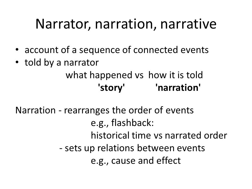 Narrator, narration, narrative