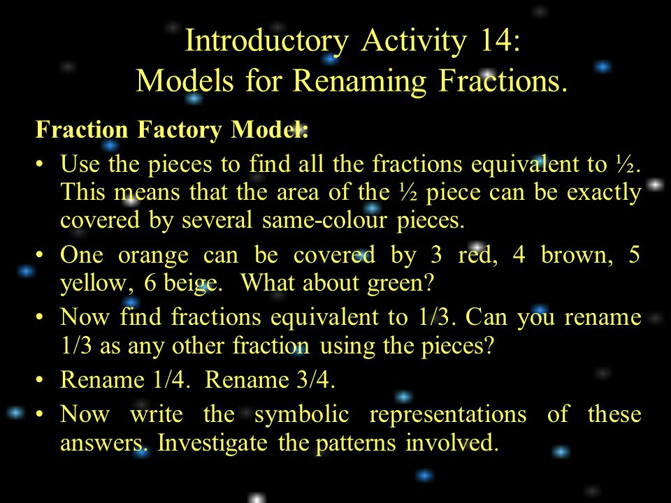Introductory Activity 14: Models for Renaming Fractions.