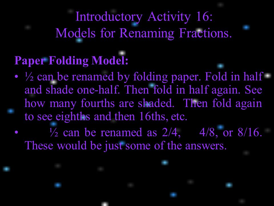 Introductory Activity 16: Models for Renaming Fractions.