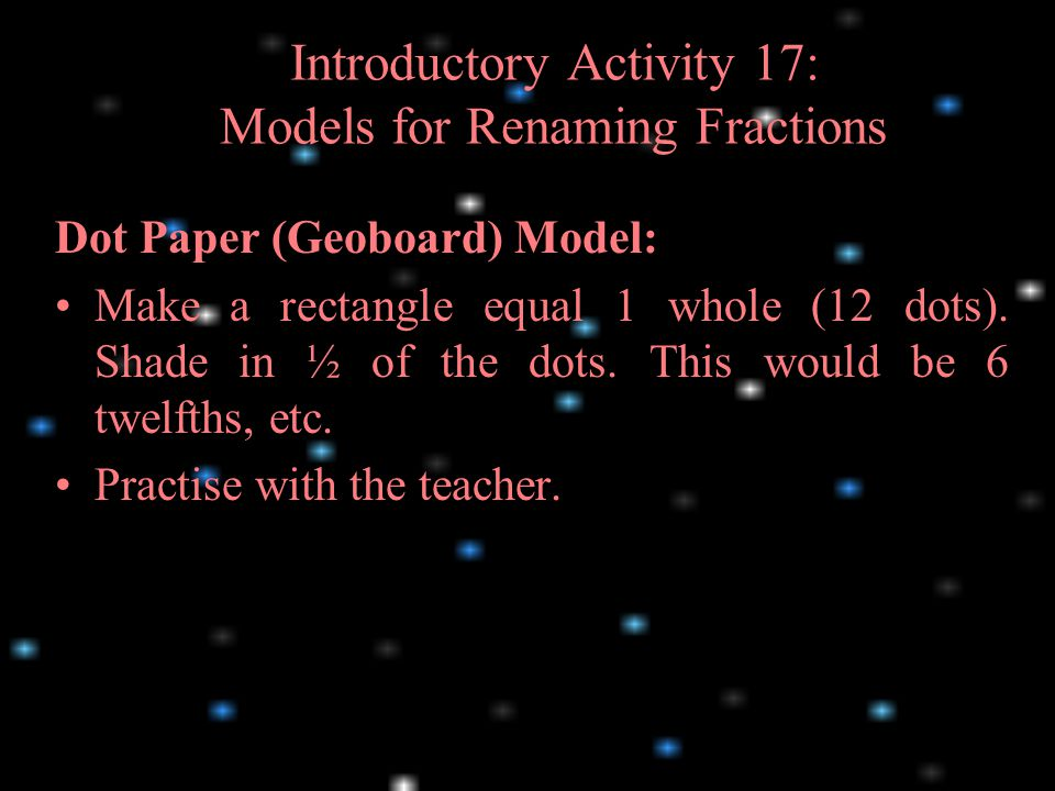 Introductory Activity 17: Models for Renaming Fractions