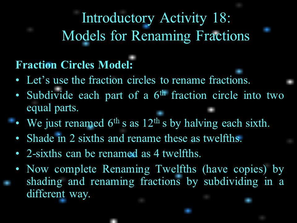 Introductory Activity 18: Models for Renaming Fractions