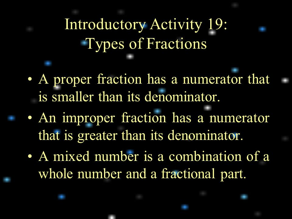Introductory Activity 19: Types of Fractions