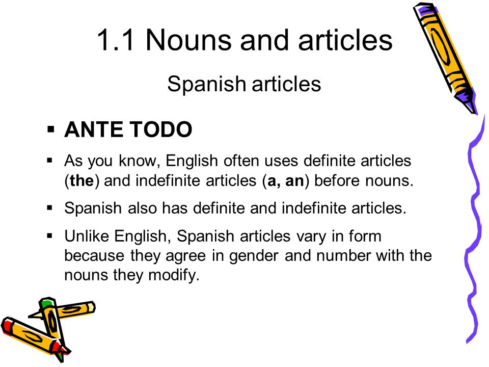 Spanish articles ANTE TODO