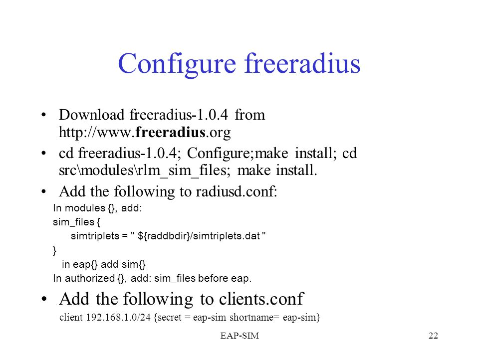 Configure freeradius Add the following to clients.conf