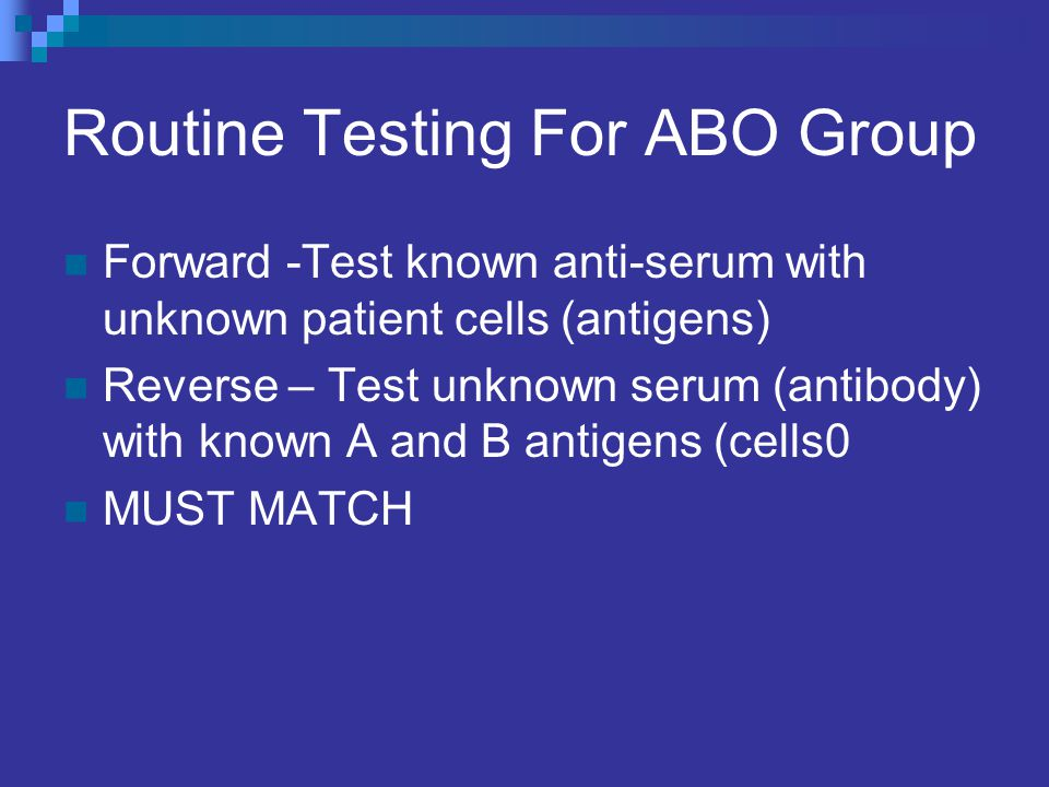 Routine Testing For ABO Group