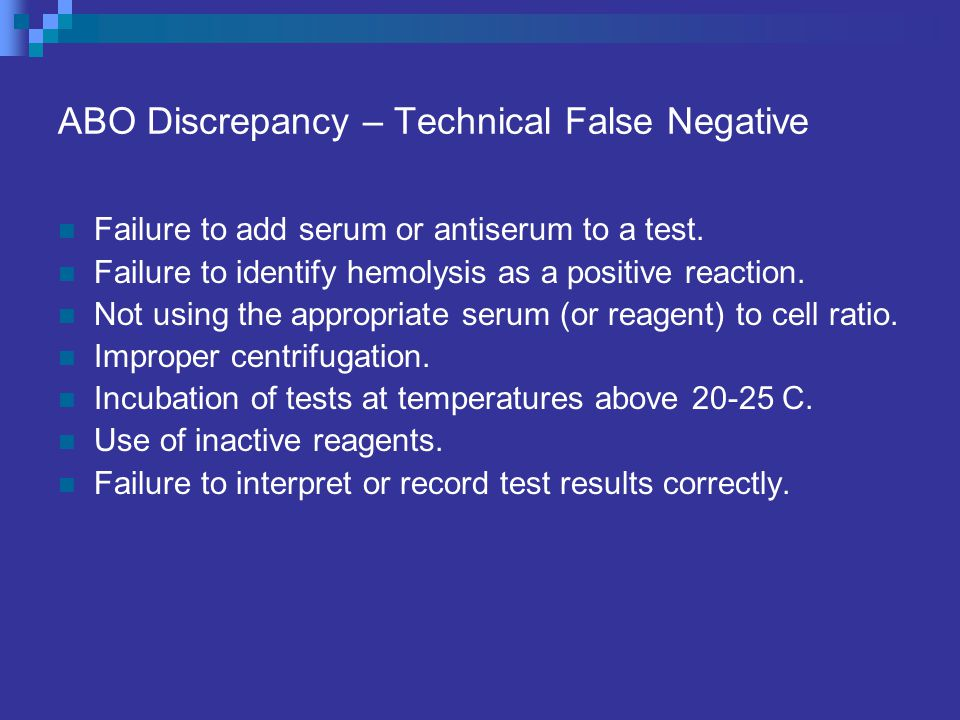 ABO Discrepancy – Technical False Negative