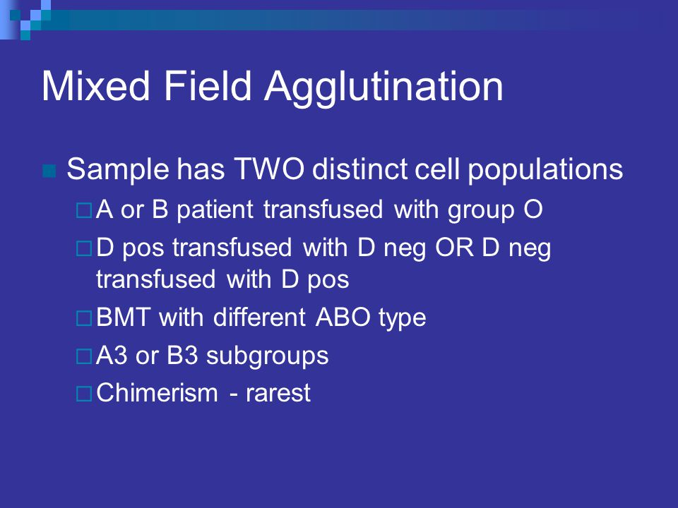 Mixed Field Agglutination