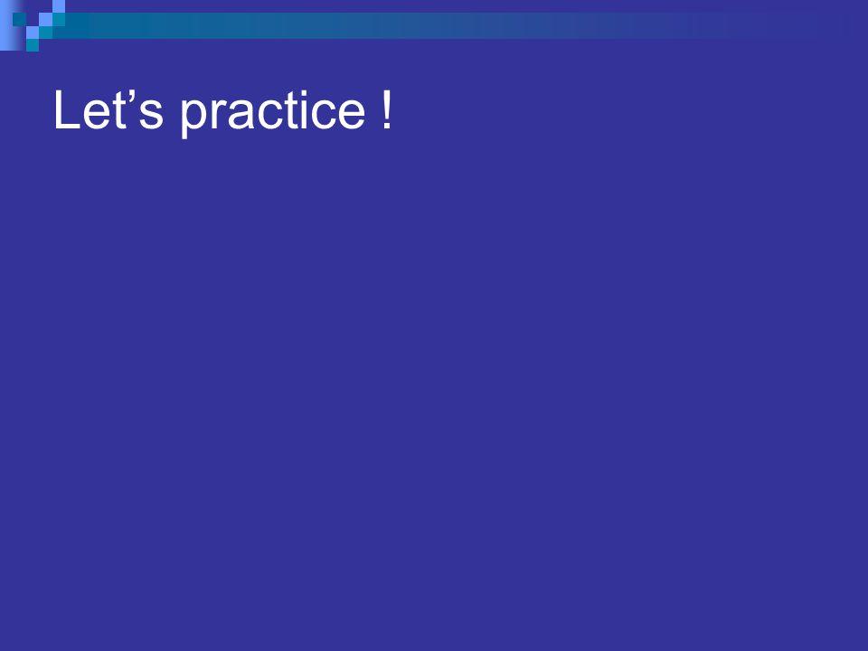 Let's practice !